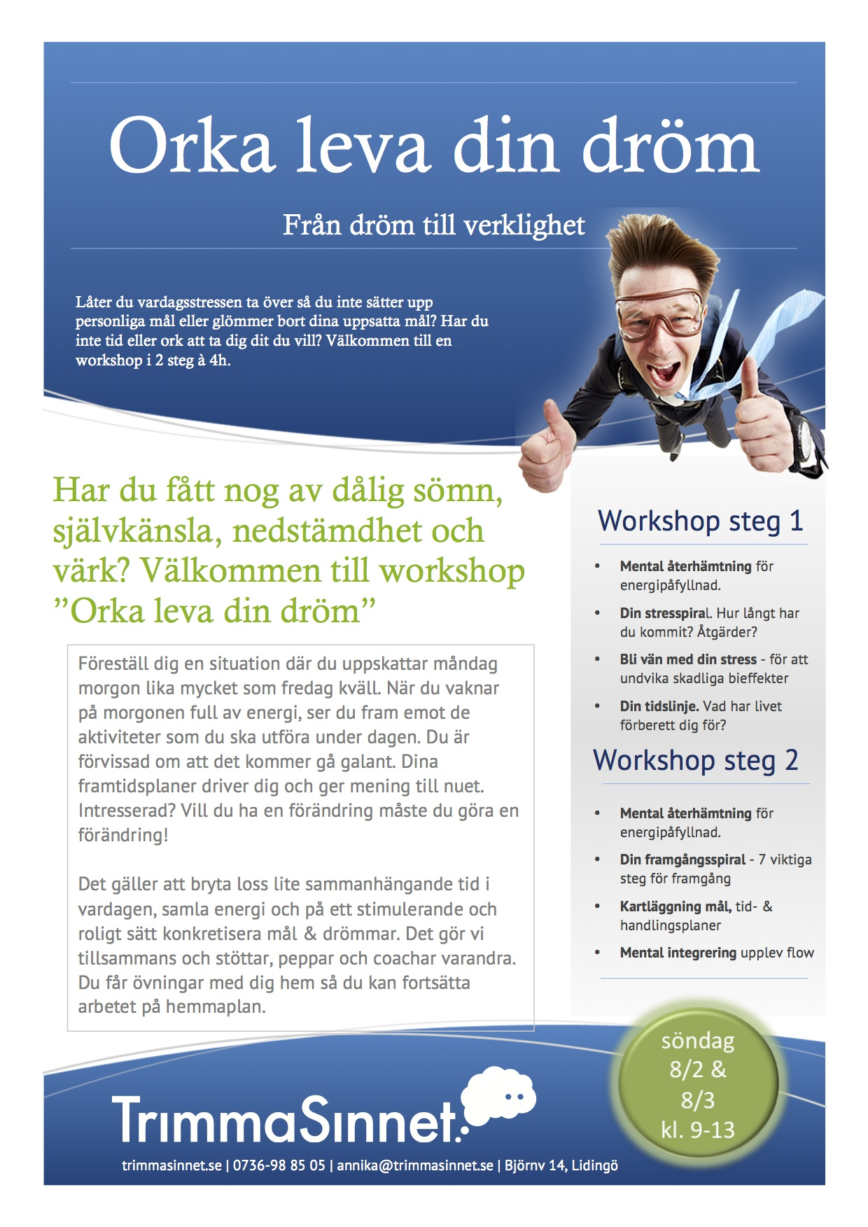 Workshop - orka leva din dröm-nytt datum